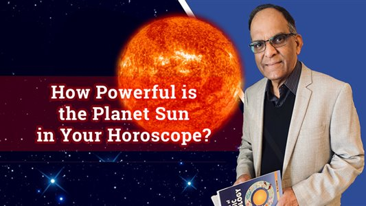 How Powerful is the Planet Sun in Your Horoscope? | Episode 6